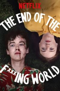 The End of the F***ing World Season 1 (2017) All Episodes (Hindi Audio) 720p and 480p