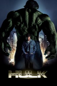 The Incredible Hulk 2008 Full English Movie in Hindi HD 1080p, 720p and 480p 400MB