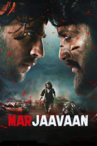 Marjaavaan 2019 Full Movie Hindi Dubbed HD 720p and 480p