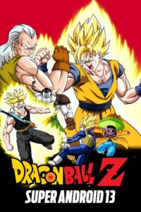 Dragon Ball Z: Super Android 13! Full Movie in Hindi 720p 1992