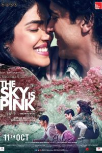 The Sky Is Pink 2019 Full Movie x264 Full HD 1080p 720p 480p