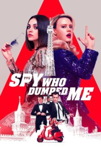 The Spy Who Dumped Me 2018 Hindi Dubbed 720p 480p x264