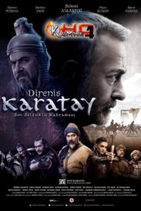 Download Direniş Karatay 2018 Full Movie with Urdu Subtitles 720p