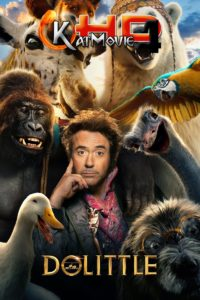 Dolittle 2020 Full Movie in Hindi Full HD 720p & 480p