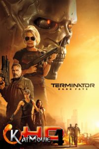 Terminator: Dark Fate 2019 Full Movie in Hindi 720p & 480p