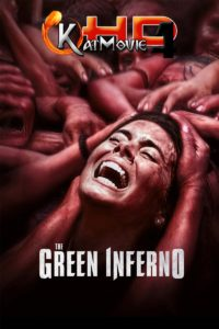 The Green Inferno 2013 Full Movie in Hindi 720p & 480p