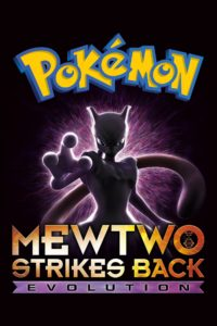 Pokémon: Mewtwo Strikes Back Evolution 2019 Full Movie in Hindi