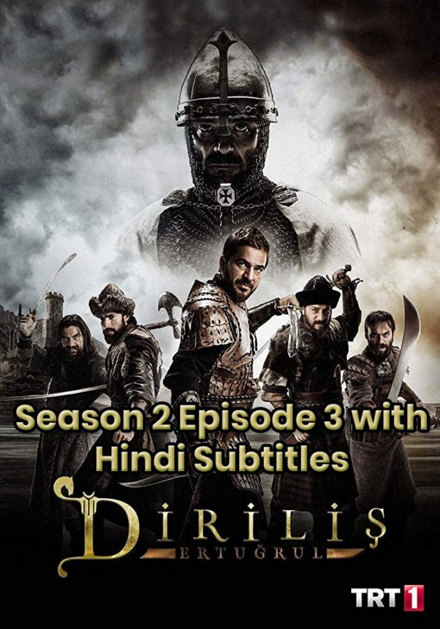 Dirilis Ertugrul Season 2 Episode 3 with Hindi Subtitles Full HD