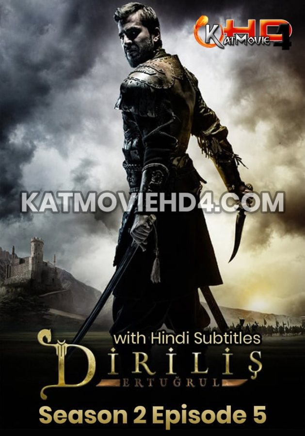 Dirilis Ertugrul Season 2 Episode 5 with Hindi Subtitles Full HD