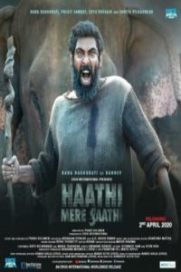 Haathi Mere Saathi 2020 Download Full Hindi Movie 1080p 720p 480