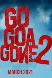 Go Goa Gone 2 Download Full Hindi Movie 1080p 720p