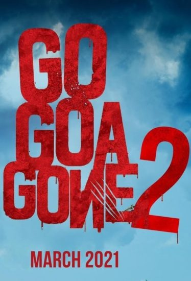 "Poster for the movie ""Go Goa Gone 2"""
