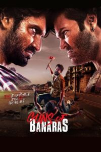 Guns Of Banaras Download Full Hindi Movie 1080p 720p