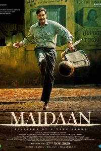 Maidaan Download Full Hindi Movie 1080p 720p