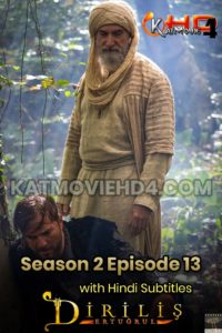 Dirilis Ertugrul Season 2 Episode 13 with Hindi Subtitles Download Full HD