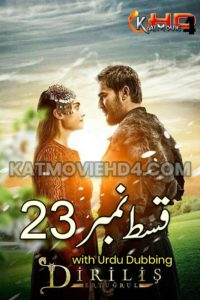 Dirilis Ertugrul Season 1 Episode 23 in Urdu Download HD