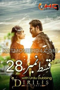 Dirilis Ertugrul Season 1 Episode 28 in Urdu Download HD