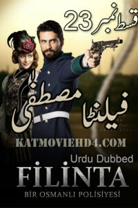Filinta Mustafa Episode 23 with Urdu Subtitles Full HD