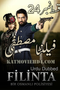 Filinta Mustafa Episode 24 with Urdu Subtitles Full HD