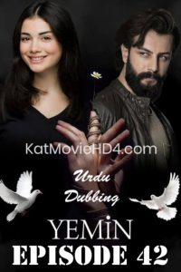 Yemin (The Promise) Episode 42 in Urdu & Hindi Dubbed 720p & 360p