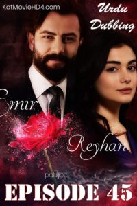 Yemin (The Promise) Episode 45 in Urdu & Hindi Dubbed 720p & 360p