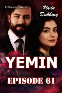 Yemin (The Promise) Episode 61 in Urdu & Hindi Dubbed 720p & 360p