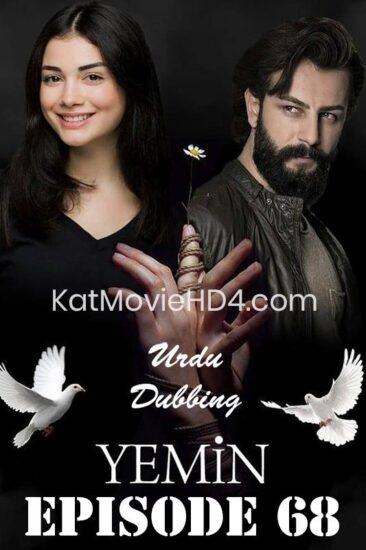 Yemin Episode 68 Urdu Dubbed by KatMovieHD4