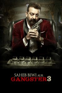 Saheb Biwi Aur Gangster 3 Download Full Hindi Movie 1080p 720p