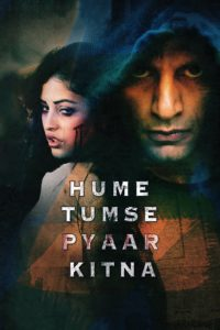 Hume Tumse Pyaar Kitna Download Full Hindi Movie 1080p 720p
