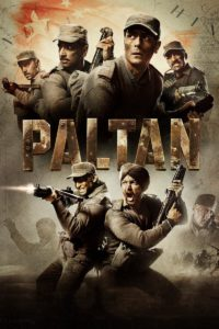 Paltan Download Full Hindi Movie 1080p 720p