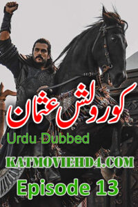 Kurulus Osman Episode 13 with Urdu Subtitles Full HD Download