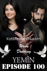 Yemin (The Promise) Episode 100 in Urdu & Hindi Dubbed 720p & 360p