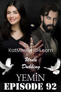 Yemin (The Promise) Episode 92 in Urdu & Hindi Dubbed 720p & 360p