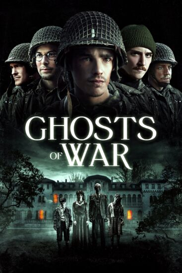"Poster for the movie ""Ghosts of War"""