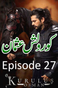 Kurulus Osman Episode 27 with Urdu Subtitles Full HD Download