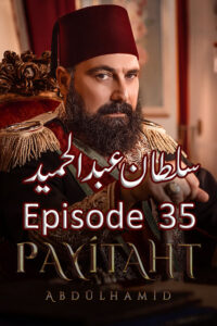 Payitaht Abdulhamid Season 2 Episode 35 in Urdu Full HD