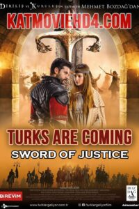 The Turks Are Coming: Sword of Justice with English Subtitles Full Movie Free Download