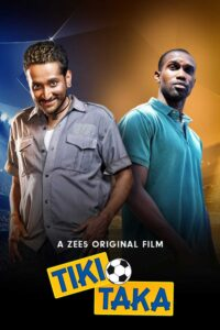 Tiki-Taka 2020 Hindi Full Movie HD Print Free Download