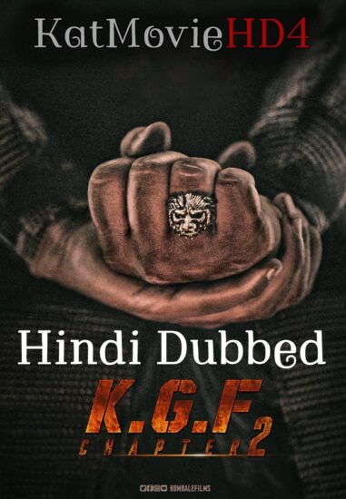 K.G.F Chapter 2 2020 Hindi Dubbed Full Movie HD Free Download