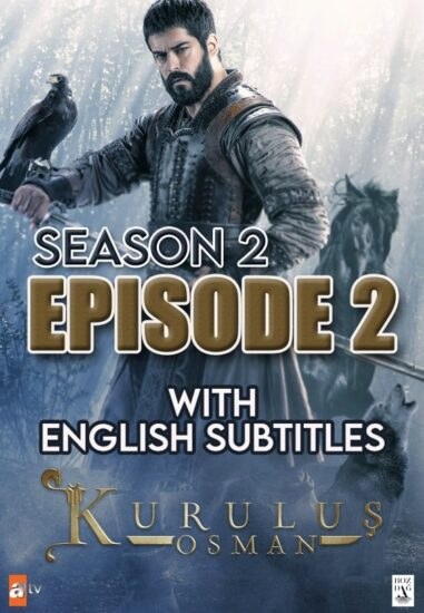 Kurulus Osman Season 2 Episode 2 with English Subtitles Full HD Download