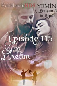 Yemin (The Promise) Episode 115 in Urdu & Hindi Dubbed 720p & 360p