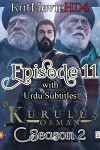 Kurulus Osman Season 2 Episode 11 with Urdu Subtitles Full HD Download