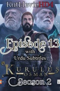 Kurulus Osman Season 2 Episode 13 with Urdu Subtitles Full HD Download