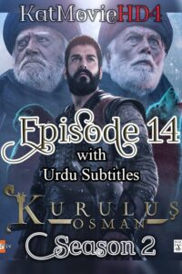 Kurulus Osman Season 2 Episode 14 with Urdu Subtitles Full HD Download
