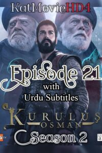 Kurulus Osman Season 2 Episode 21 with Urdu Subtitles Full HD Download