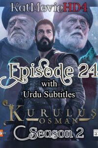 Kurulus Osman Season 2 Episode 24 with Urdu Subtitles Full HD Download