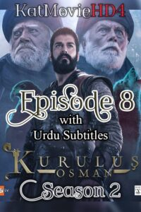 Kurulus Osman Season 2 Episode 8 with Urdu Subtitles Full HD Download