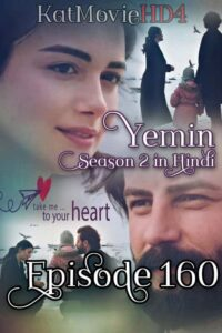 Yemin (The Promise) Episode 160 in Urdu & Hindi Dubbed 720p & 360p