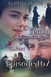 Yemin The Promise Episode 167 in Urdu & Hindi Dubbed 720p & 360p