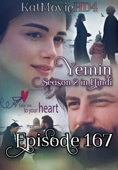 Yemin The Promise Episode 167 Urdu Dubbed by KatMovieHD4